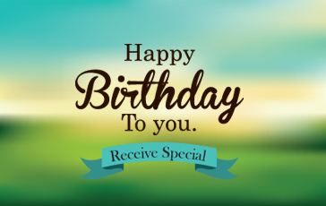 RECEIVE BIRTHDAY SPECIAL!