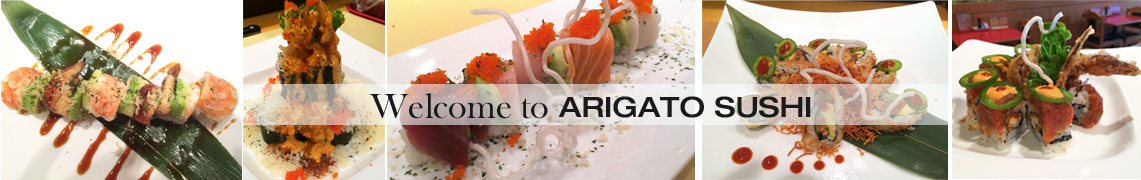 Welcome to Arigato Sushi